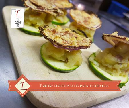 Tartine di zucchine alle patate e cipolle